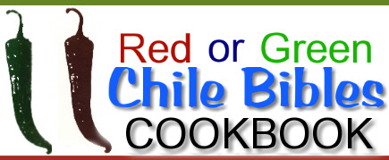 Official Red or Green Chile Bible Cookbooks on sale here!